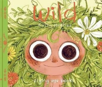 Couverture du livre « Wild » de Emily Hughes aux éditions Flying Eye Books