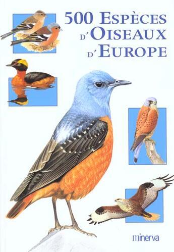 Couverture du livre « 500 Especes D'Oiseaux D'Europe » de Collectif aux éditions La Martiniere
