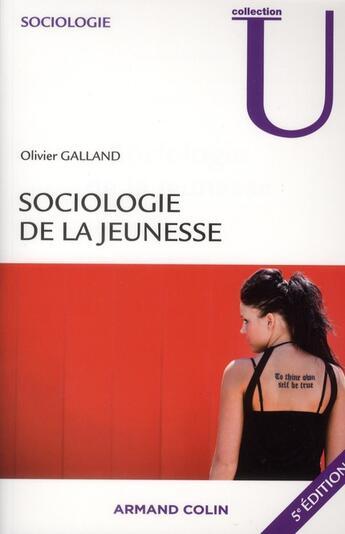 Couverture du livre « Sociologie de la jeunesse (5e édition) » de Olivier Galland aux éditions Armand Colin