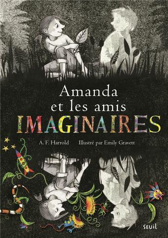 Couverture du livre « Amanda et les amis imaginaires » de Emily Gravett et A. F. Harrold aux éditions Seuil Jeunesse
