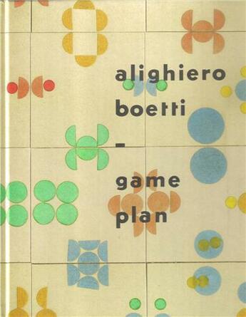 Couverture du livre « Alighiero boetti game plan /anglais » de Cooke aux éditions Tate Gallery