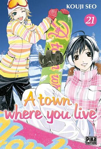 Couverture du livre « A Town Where You Live T.21 » de Kouji Seo aux éditions Pika