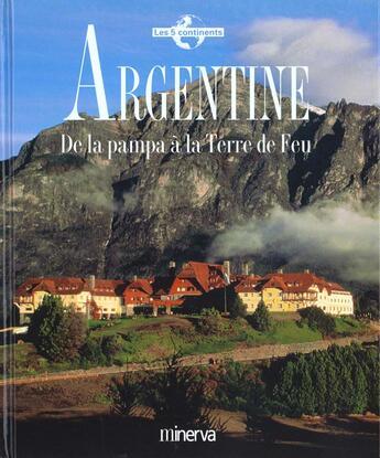 Couverture du livre « Argentine » de Collectif aux éditions La Martiniere