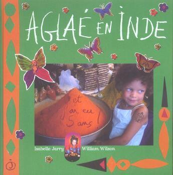 Couverture du livre « Aglaé en Inde » de Isabelle Jarry et William Wilson aux éditions Jalan