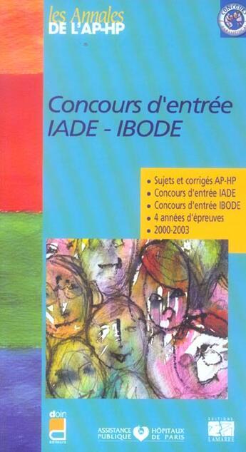 Couverture du livre « Concours d'entree iade-ibode ; sujets et corriges 2002-2003 » de Collectif aux éditions Lamarre