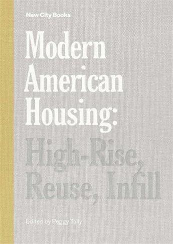 Couverture du livre « Modern american housing » de Tully aux éditions Princeton Architectural