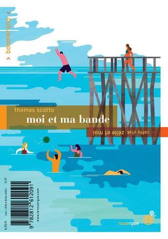 Couverture du livre « Moi et ma bande ; Zélie et moi » de Thomas Scotto et Cathy Ytak aux éditions Rouergue