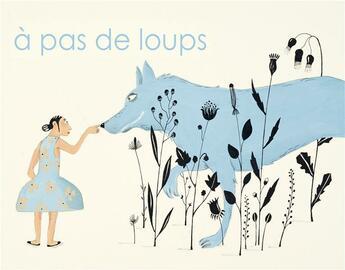 Couverture du livre « A Pas De Loups » de Germano Zullo aux éditions A Pas De Loups