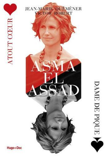 Couverture du livre « Asma El Assad » de Jean-Marie Quemener et Victor Robert aux éditions Hugo