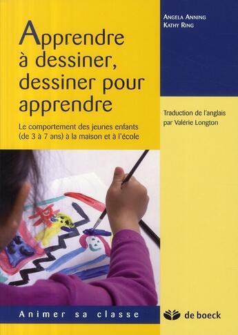 Couverture du livre « Apprendre à dessiner, dessiner pour apprendre » de Anning aux éditions De Boeck Superieur