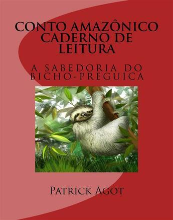 Couverture du livre « Conto Amazonico Caderno de leitura » de Patrick Agot aux éditions Amazonie Production Edition Guyane