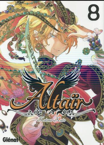 Couverture du livre « Altaïr T.8 » de Kotono Kato aux éditions Glenat