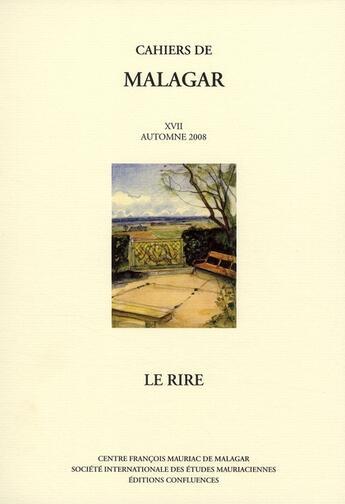 Couverture du livre « Cahiers de Malagar t.17 » de  aux éditions Confluences
