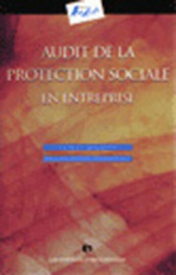 Couverture du livre « Audit De La Protection Sociale En Entreprise » de Mignery aux éditions Organisation