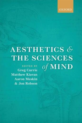 Couverture du livre « Aesthetics and the Sciences of Mind » de Greg Currie aux éditions Oup Oxford