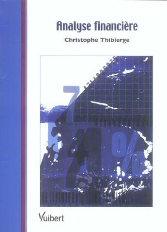 Couverture du livre « Analyse financiere » de Christophe Thibierge aux éditions Vuibert
