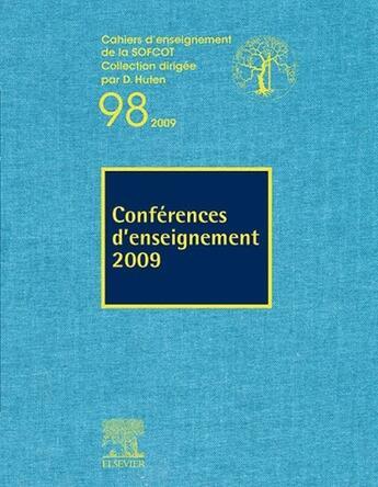 Couverture du livre « Conférences d'enseignement (édition 2009) » de Sofcot et J Duparc aux éditions Elsevier-masson