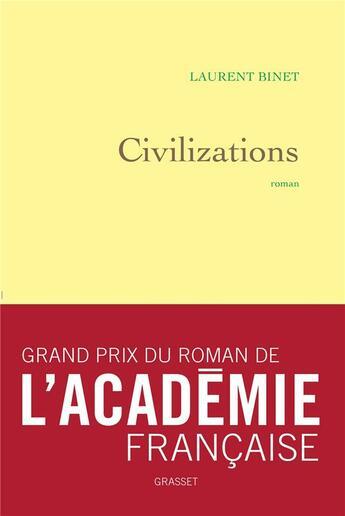 Couverture du livre « Civilizations » de Laurent Binet aux éditions Grasset Et Fasquelle