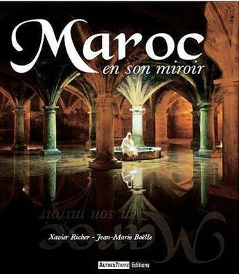 Couverture du livre « Maroc » de Richer Et Boell aux éditions Autres Temps