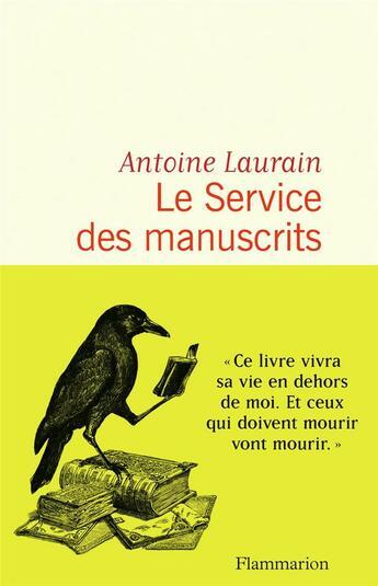 Couverture du livre « Le service des manuscrits » de Antoine Laurain aux éditions Flammarion