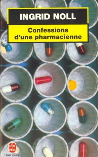 Couverture du livre « Confessions D'Une Pharmacienne » de Noll-I aux éditions Lgf