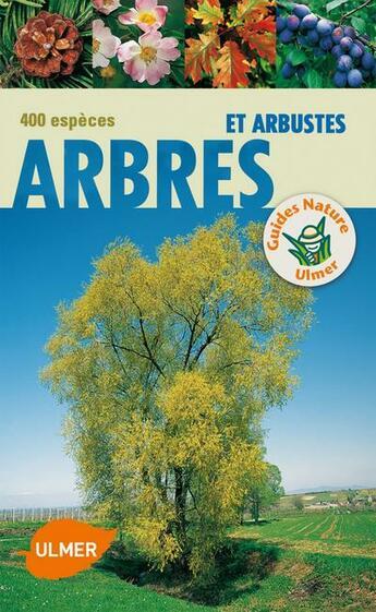 Couverture du livre « Arbres et arbustes ; 400 espèces » de Bruno P. Kremer aux éditions Eugen Ulmer