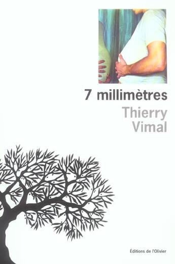 Couverture du livre « 7 Millimetres » de Thierry Vimal aux éditions Editions De L'olivier