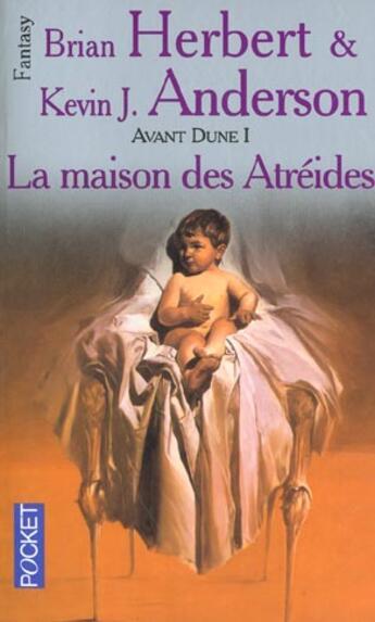 Couverture du livre « Avant Dune T.1 ; La Maison Des Atreides » de Brian Herbert et Kevin-J Anderson aux éditions Pocket