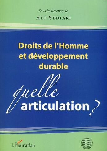 Droits De L Homme Et Developpement Durable Quelle Articulation De Ali Sedjari Aux Editions L Harmattan Lecteurs Com