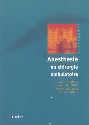 Couverture du livre « Anesthesie En Chirurgie Ambulatoire » de Genti/Jouff/Paq aux éditions Arnette
