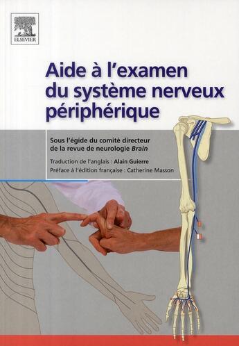 Couverture du livre « Aide à l'examen ; le système nerveux » de A Guierre aux éditions Elsevier-masson