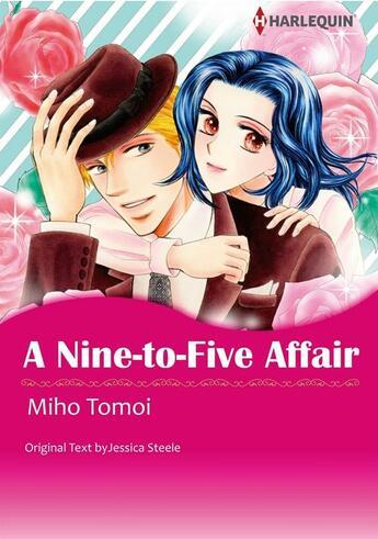 Couverture du livre « A Nine-to-Five Affair » de Jessica Steele et Miho Tomoi aux éditions Harlequin K.k./softbank Creative Corp.
