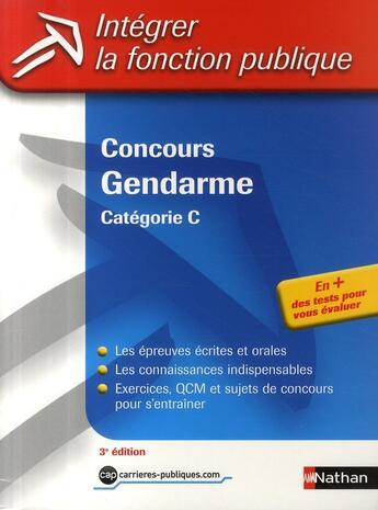 Couverture du livre « Concours gendarme ; catégorie C (édition 2009) » de Louvrier/Barnet/Bon aux éditions Nathan