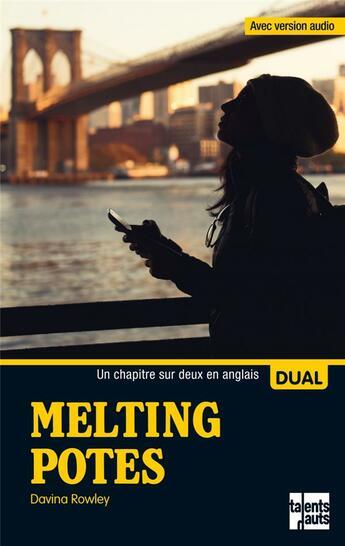 Couverture du livre « Melting potes » de Davina Rowley aux éditions Talents Hauts