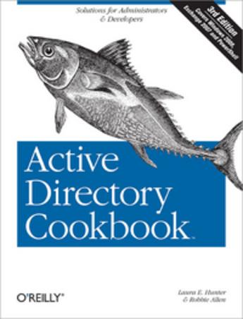 Couverture du livre « Active Directory cookbook » de Laura E Hunter aux éditions O'reilly Media