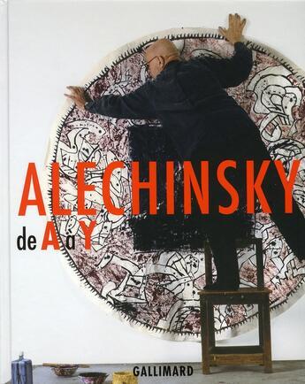 Couverture du livre « Alechinsky de A à Y » de Michel Draguet aux éditions Gallimard