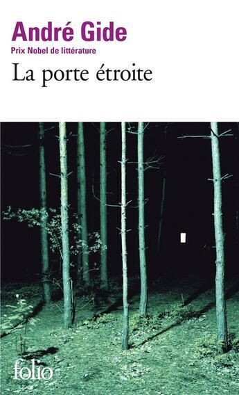 Couverture du livre « La porte étroite » de Andre Gide aux éditions Gallimard