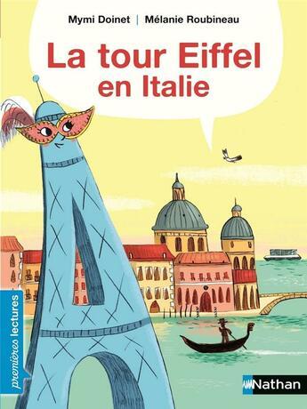 Couverture du livre « La tour Eiffel en Italie » de Mymi Doinet et Melanie Roubineau aux éditions Nathan