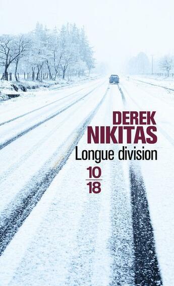 Couverture du livre « Longue division » de Derek Nikitas aux éditions 10/18