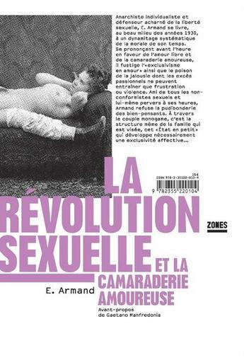 Couverture du livre « La révolution sexuelle et la camaraderie amoureuse » de Emile Armand aux éditions Zones