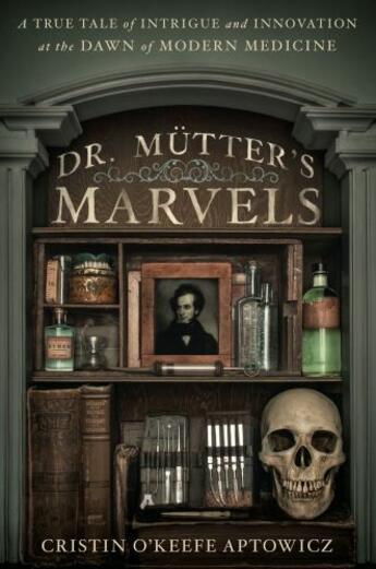 Couverture du livre « Dr. Mutter's Marvels » de O'Keefe Aptowicz Cristin aux éditions Penguin Group Us