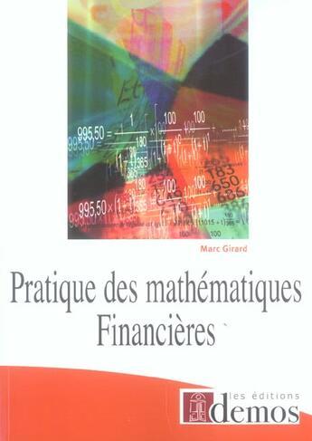 Couverture du livre « Pratique Des Mathemathiques Financieres » de Marc Girard aux éditions Demos