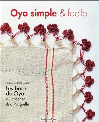 Couverture du livre « Oya simple et facile ; les bases du Oya au crochet et à l'aiguille » de Collectif aux éditions De Saxe