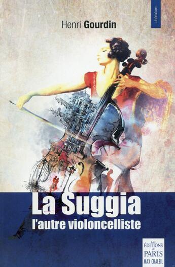 Couverture du livre « La Suggia ; une vie pour la musique » de Henri Gourdin aux éditions Paris