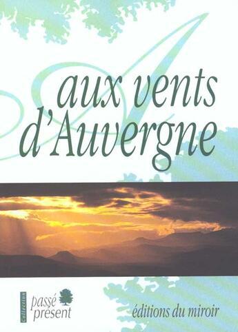 Couverture du livre « Aux Vents D'Auvergne » de Collectif aux éditions Miroir