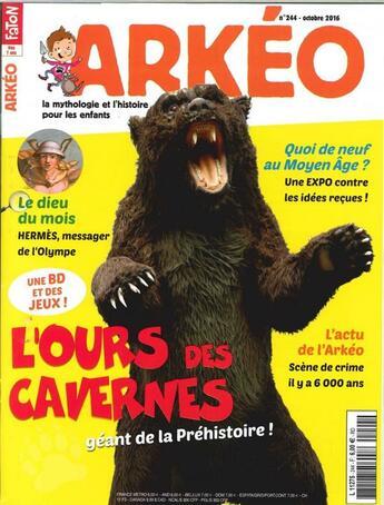 Couverture du livre « Arkeo Junior N 244 L'Ours Des Caverne Octobre 2016 » de Collectif aux éditions Arkeo Junior