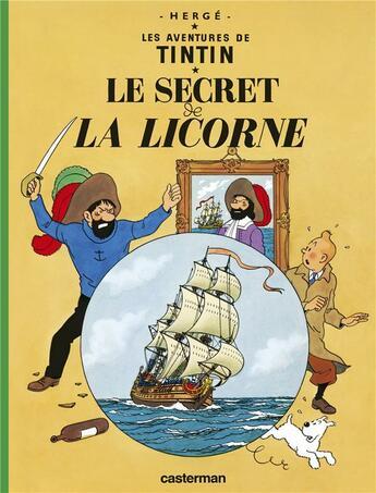 Couverture du livre « Les aventures de Tintin T.11 ; le secret de la licorne » de Herge aux éditions Casterman