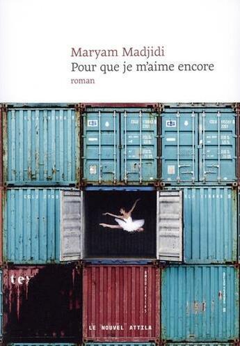 Couverture du livre « Pour que je m'aime encore » de Maryam Madjidi aux éditions Le Nouvel Attila