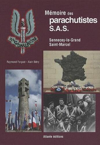 Couverture du livre « Mémoire des parachutistes S.A.S. ; Sennecey-le-Grand, Saint-Marcel » de Collectif aux éditions Michel Houdiard