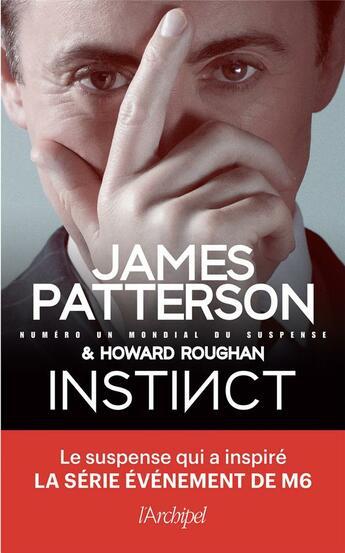 Couverture du livre « Instinct » de James Patterson et Howard Roughan aux éditions Archipel